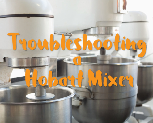 Hobart Mixer Blog Post
