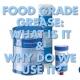 Food Grade Grease Blog Post Image